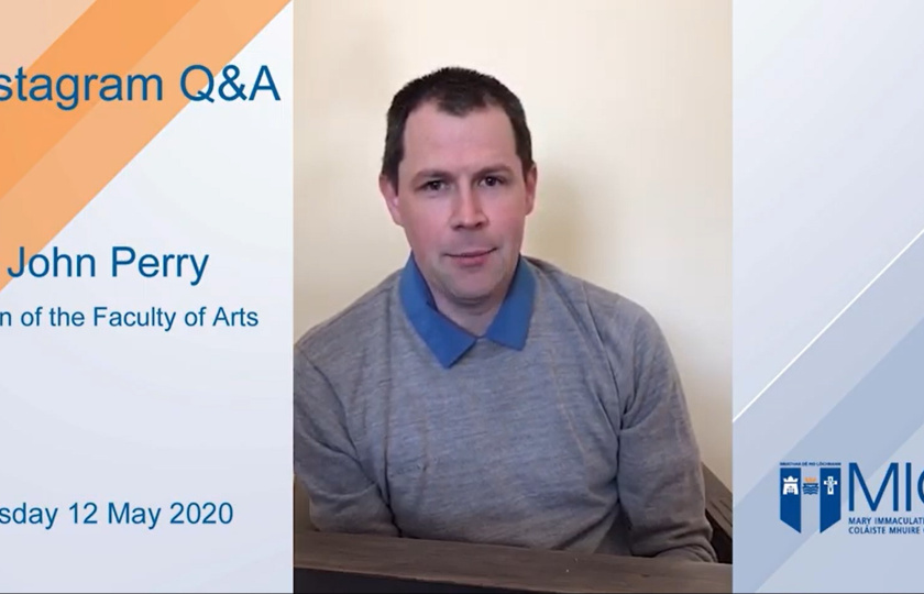 Dr John Perry, Dean of the Faculty of Arts Instagram Live Q&A