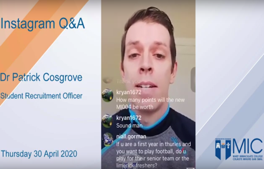 Dr Patrick Cosgrove, MIC Student Recruitment Officer Instagram Live Q&A recording